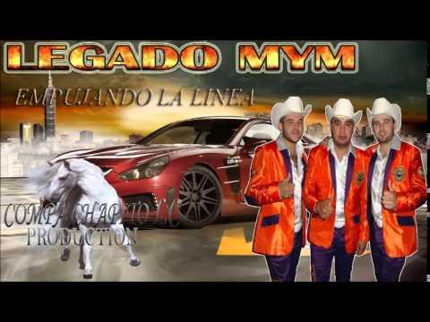 EMPUJANDO LA LINEA-LEGADO MYM