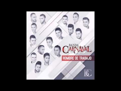 Banda Carnaval - Te Cambio el Domicilio