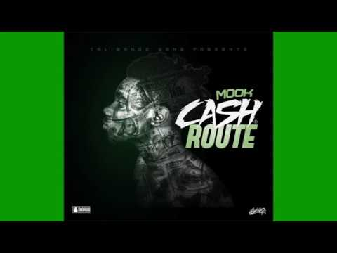 "Mook - Cash Route ""The Full MixTape"" 2018 Hosted By CEO DJ ASAP"