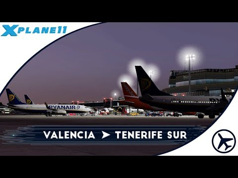 Primer contacto con WT3! | VLC - TFS | Boeing B737-800 | XPlane 11