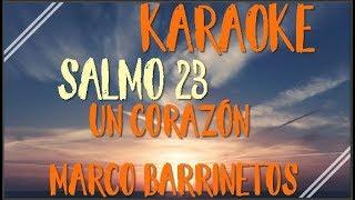 un corazon feat  marco barrientos   salmo 23 karaoke  pista letra