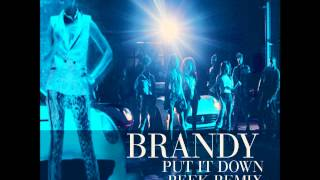 Put It Down (Beek Remix) | Brandy ft Chris Brown