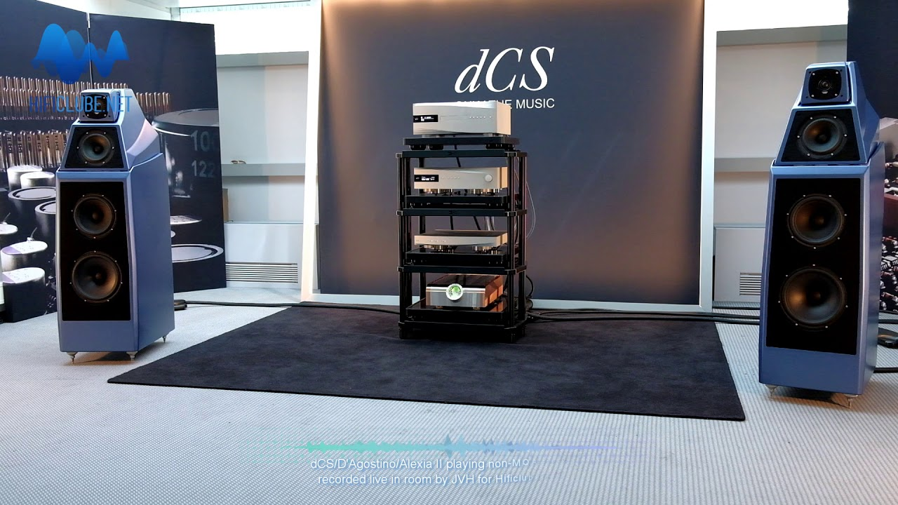Highend 2018 - auditions - dCS-D'Agostino-Alexia II - first  track/nonMQA-second track/MQA