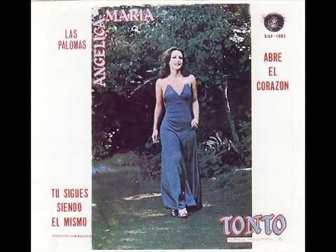 "ANGELICA MARIA ""TONTO"""