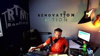 Renovation Nation Live from Studio 378. The COVID Chronicles Continue..