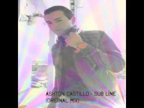 Ashton castillo - sub líne (original mix)
