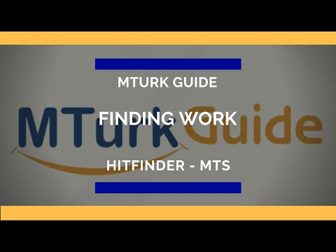 Finding Work With MTS Hitfinder - MTurk Guide