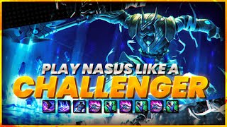 How to play NASUS like a CHALLENGER (Informative)