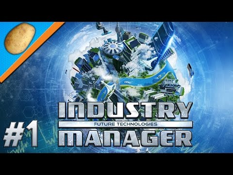 Industry Manager: Future Technologies Gameplay - PART #1 - Tycoon Game [Let's Play]