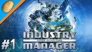 Industry Manager: Future Technologies Gameplay - PART #1 - Tycoon Game [Let