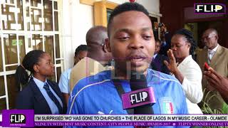 IM SURPRISED WO HAS GONE TO CHURCHES  THE PLACE OF LAGOS IN MY MUSIC CAREER - OLAMIDE