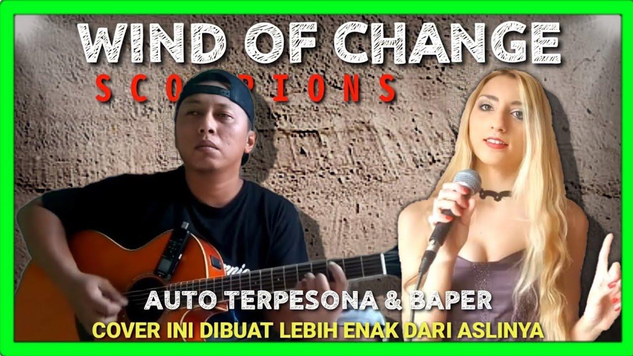 LAGU INI DI COVER HINGGA MAKIN SYAHDU !! Alip Ba Ta Feat Giusy Ferrigno | WIND OF CHANGE - Scorpions