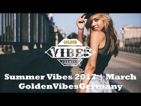 Summer Vibes 2017   March   GoldenVibesGermany