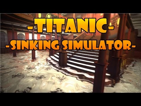 Titanic Sinking Simulator on Steam