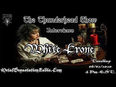 Exclusive Interview with White Crone On The Thunderhead Show