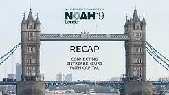 NOAH Conference London 19 Recap | Connecting Entrepreneurs with Capital