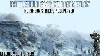 A WAR IN 2142! -Northern Strike Singleplayer Battlefield 2142 Mod