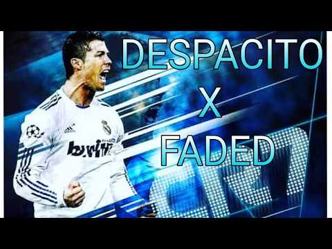 Cristiano Ronaldo  (DESPACITO X FADED) 2017