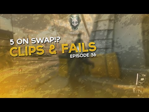 5 ON SWAP!? – Clips & Fails 36 (Bo2)