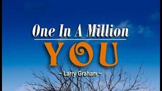 One In A Million You - Larry Graham (KARAOKE VERSION)