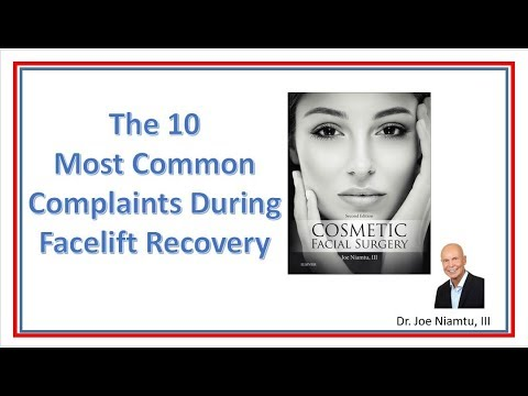 The 10 Most Common Complaints during Facelift Recovery