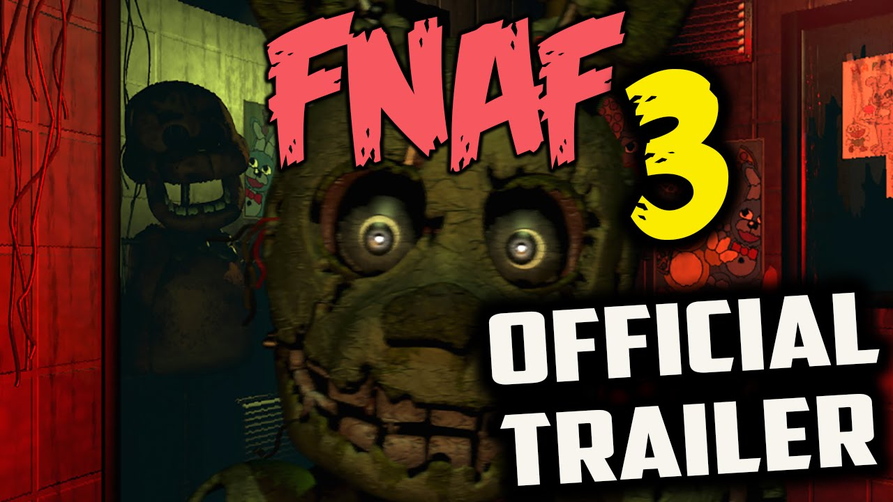 5 nights at freddys 3 trailer official