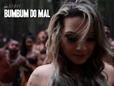 Bumbum do Mal [CLIPE OFICIAL] - Jenny