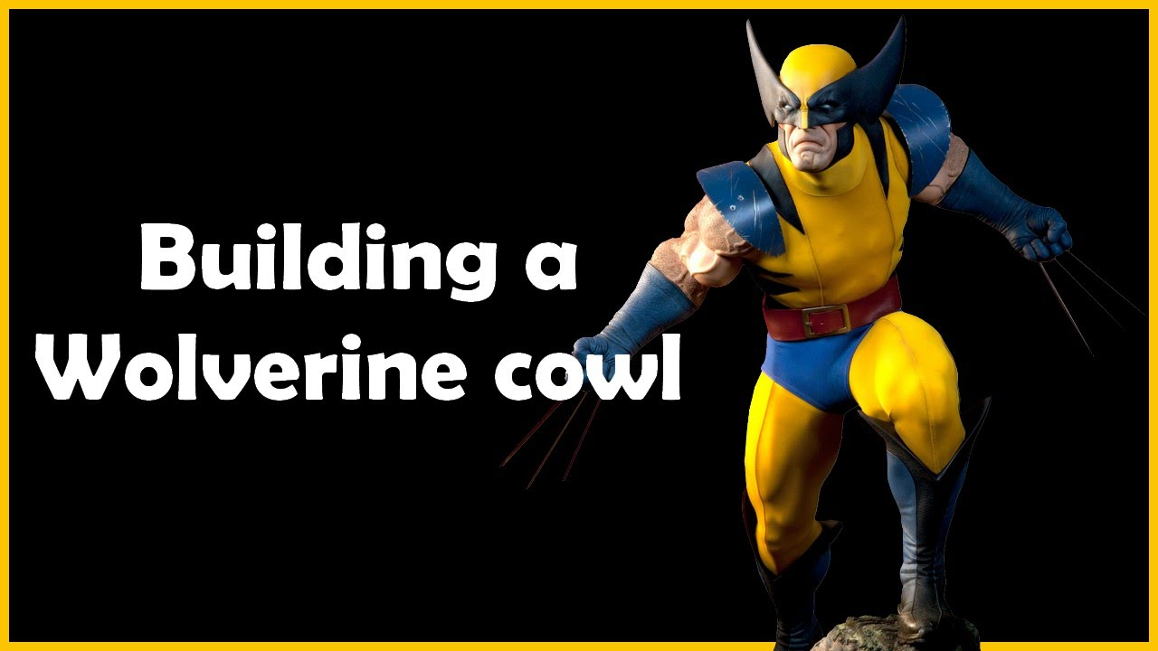 Making a Wolverine Cowl  sc 1 st  YouTube & Making a Wolverine Cowl - YouTube