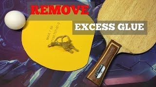 Tutorial Remove Excess Glue On Rubber - Table Tennis