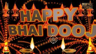 Gambar cover Happy Bhai Dooj 2019,Wishes,WhatsApp Video,Greetings,Animation,Messages,Download