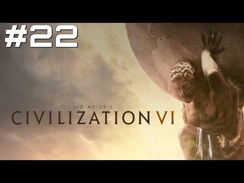 Let's Play Civilization 6 - Part 22 |