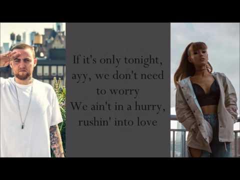 Mac Miller ~ My Favorite Part ft. Ariana Grande ~ Lyrics