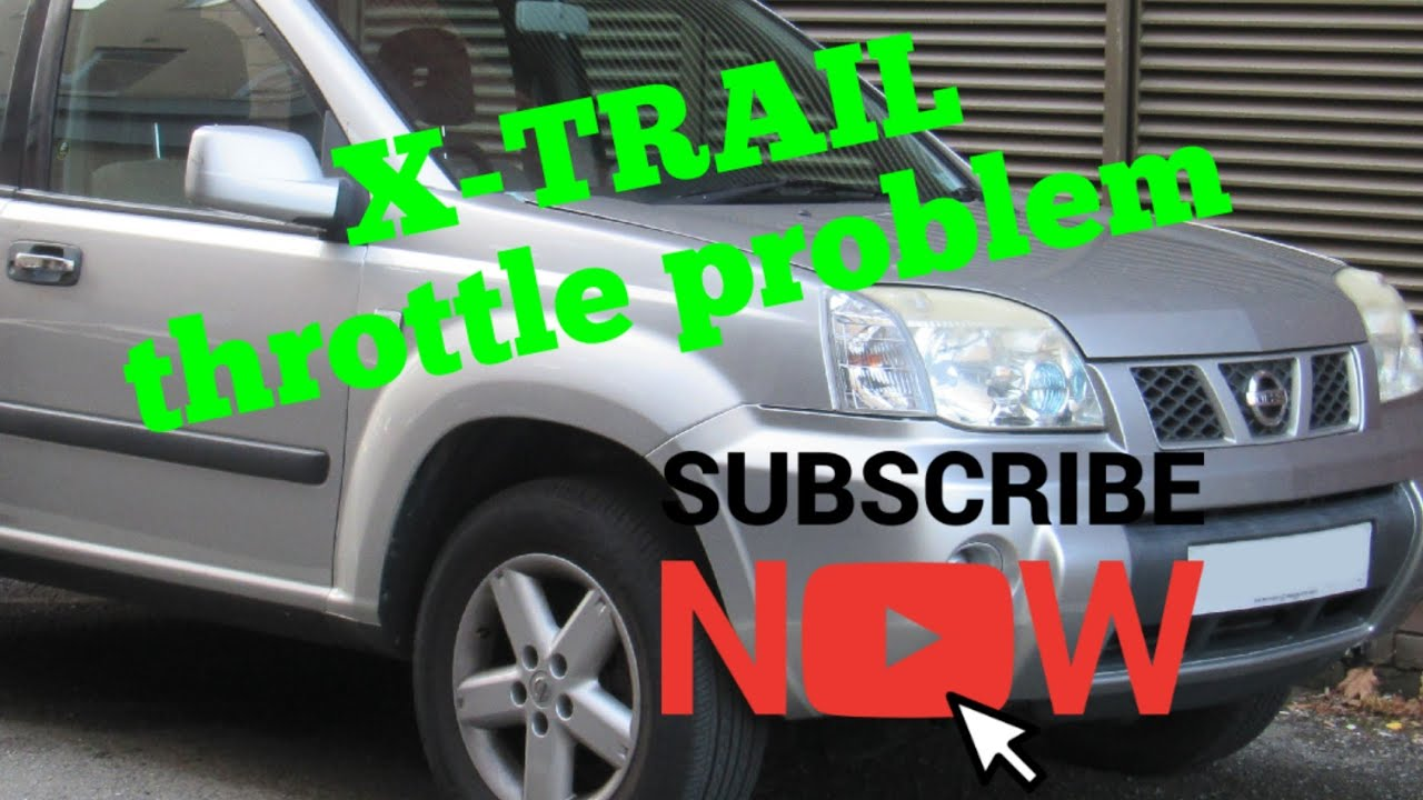 medium resolution of nissan x trail throttle pedal sensor problem can t revving