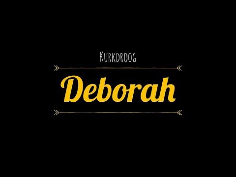 Kurkdroog  - Deborah