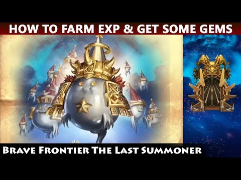 A New Metal Parade? How To Farm EXP & Get Some Gems (Brave Frontier The Last Summoner)