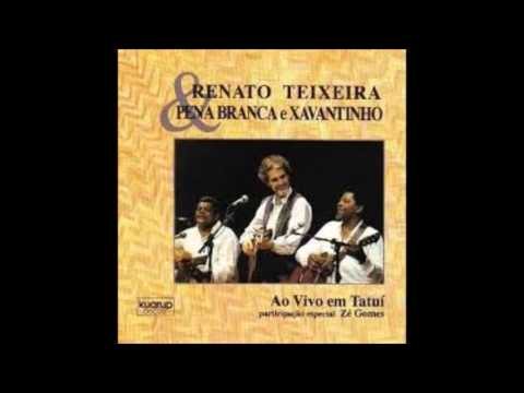 Renato Teixeira Pena Branca e Xavantinho -  Ao vivo em Tatuí