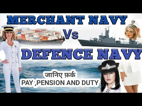 Difference between Merchant Navy and Indian Navy?Indian navy and merchant navy information news.
