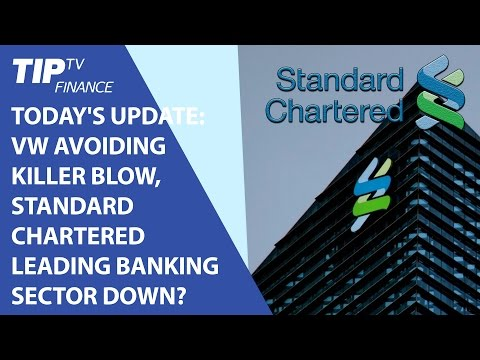 Today's update: VW avoiding killer blow, Standard Chartered leading banking sector down?