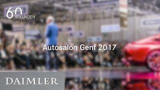Daimler | 60 Sekunden   Autosalon Genf 2017