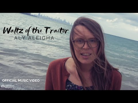 Aly Aleigha - Waltz Of The Traitor [Official Music Video]