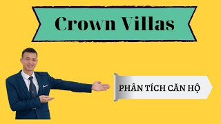 #3 Phân tích căn hộ dự án khu đô thị Crown Villas Thái Nguyên