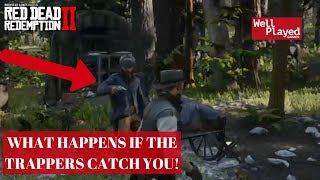 WHAT HAPPENS IF THE SKINNERS CATCH YOU RED DEAD REDEMPTION 2