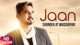 Teaser   Jaan   Surinder Jit Maqsoodpuri   Releasing On 22 July 2018   Speed Records