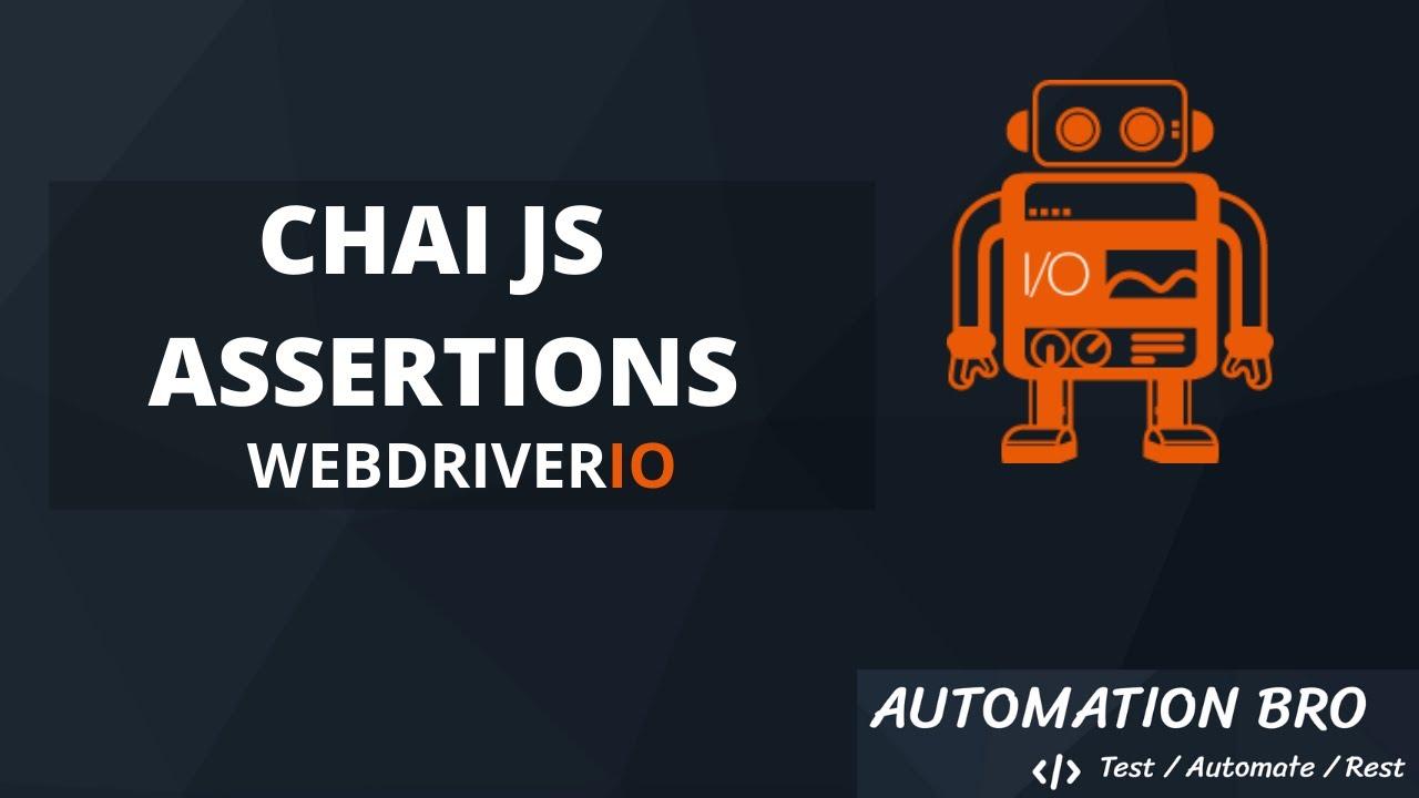 Chai JS Assertions - WebdriverIO Tutorial #6