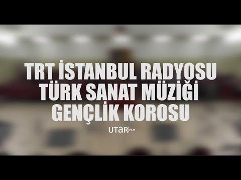TRT İstanbul Radyosu Türk Sanat Müziği Gençlik Korosu Konseri