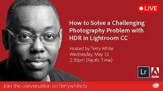 How to Solve a Challenging Photography Problem with HDR in Lightroom CC   Educational