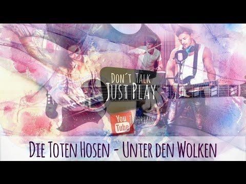 DIE TOTEN HOSEN - UNTER DEN WOLKEN - auf der Gitarre lernen | Gitarren Tutorial | Akustik Cover