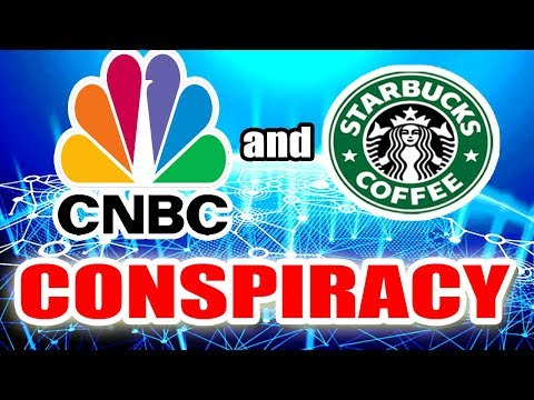 Is CNBC Promoting Starbucks Crypto FUD? Cryptocurrency Conspiracy (satire)