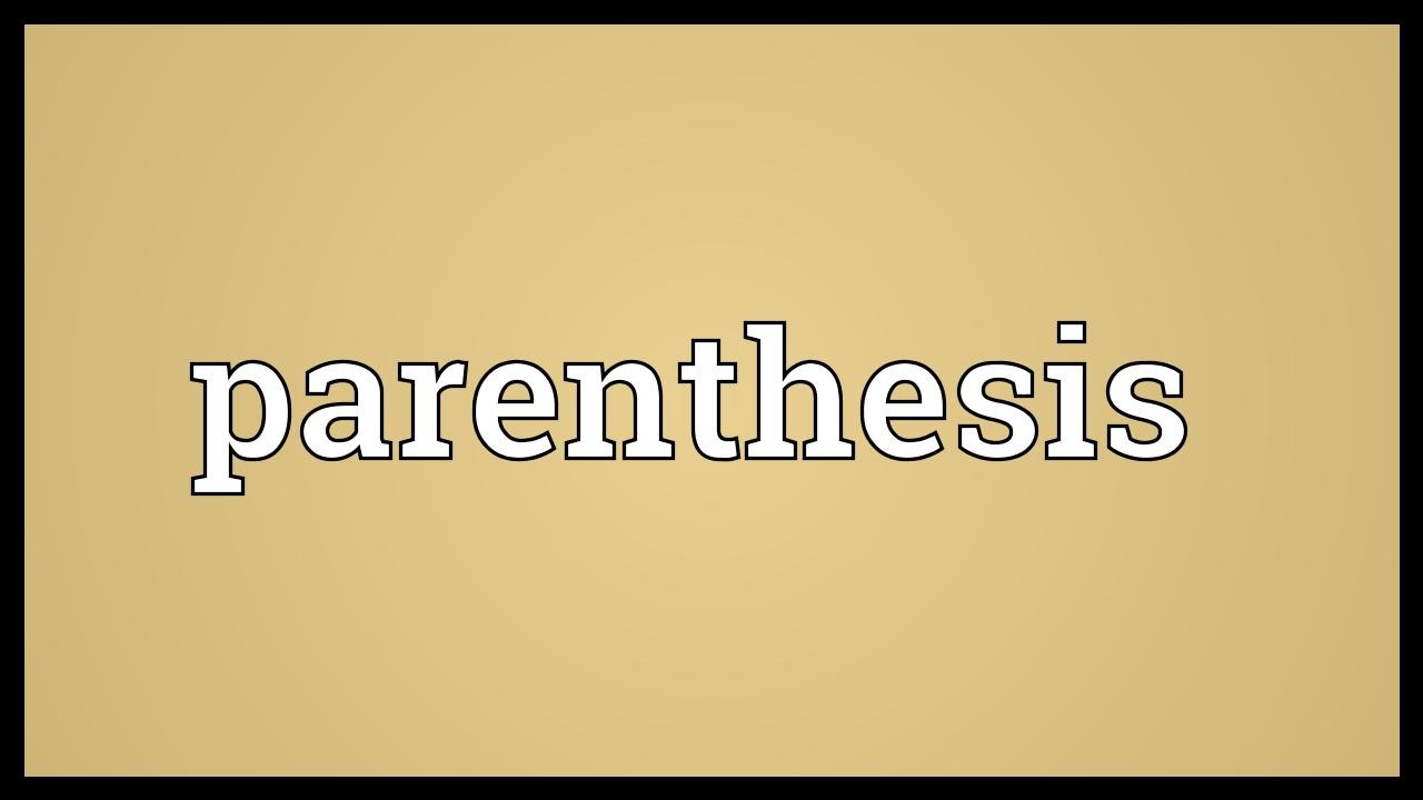 how to use parentheses in parentheses