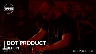 Electronic: Dot Product Boiler Room Berlin Live Set
